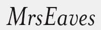 MrsEavesItalic字體